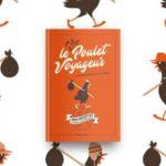 Le p'tit poulet voyageur, Mireille Sanchez, editions BPI, Passion Poulet